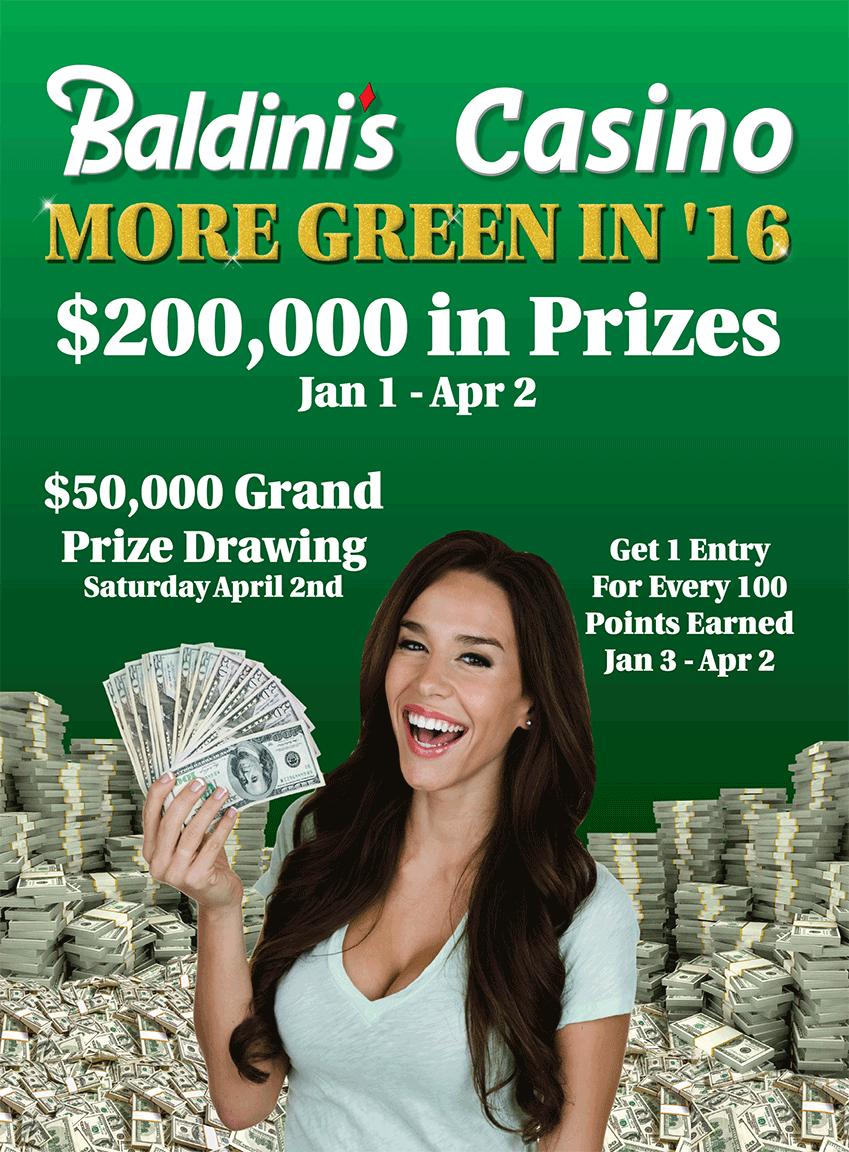 More Green in 2016 at Baldini's Casino