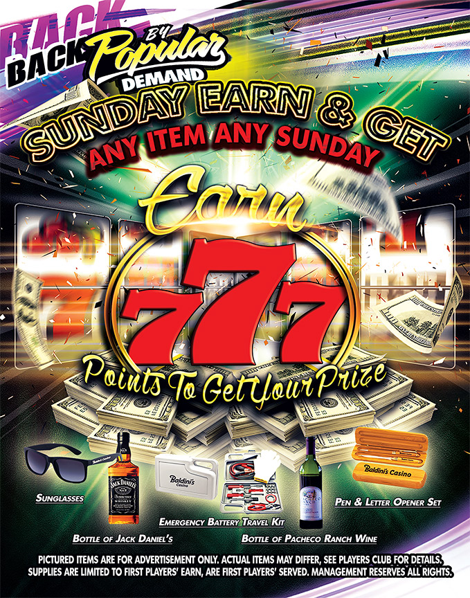 Sunday Earn & Get Any at Baldini's Casino Sparks Nevada